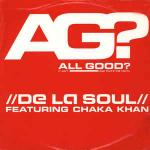 De La Soul & Chaka Khan - All Good? (It Ain't And That's The Truth) - Tommy Boy - UK Garage